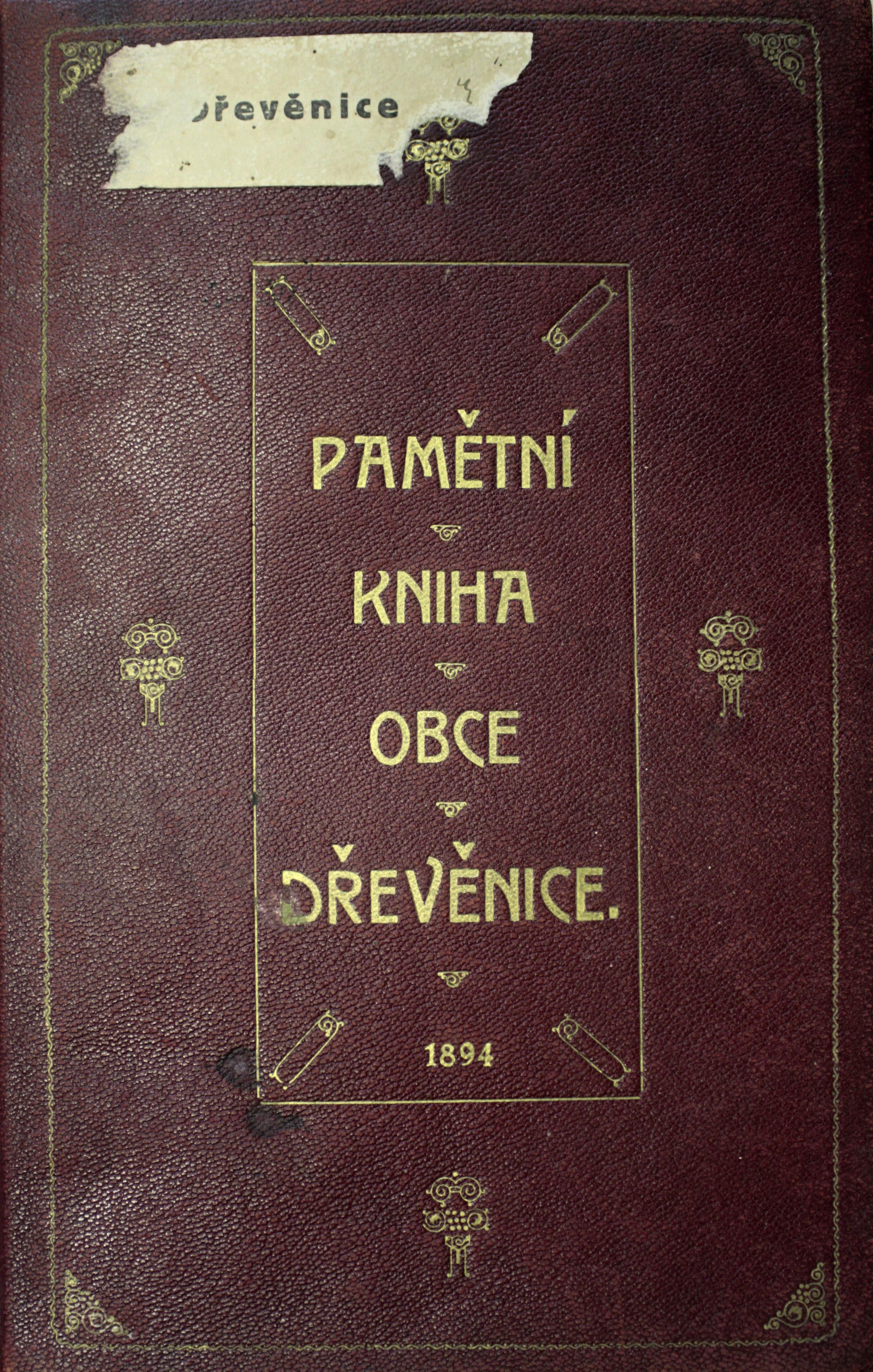Kronika obce Dřevěnice 1894-1939